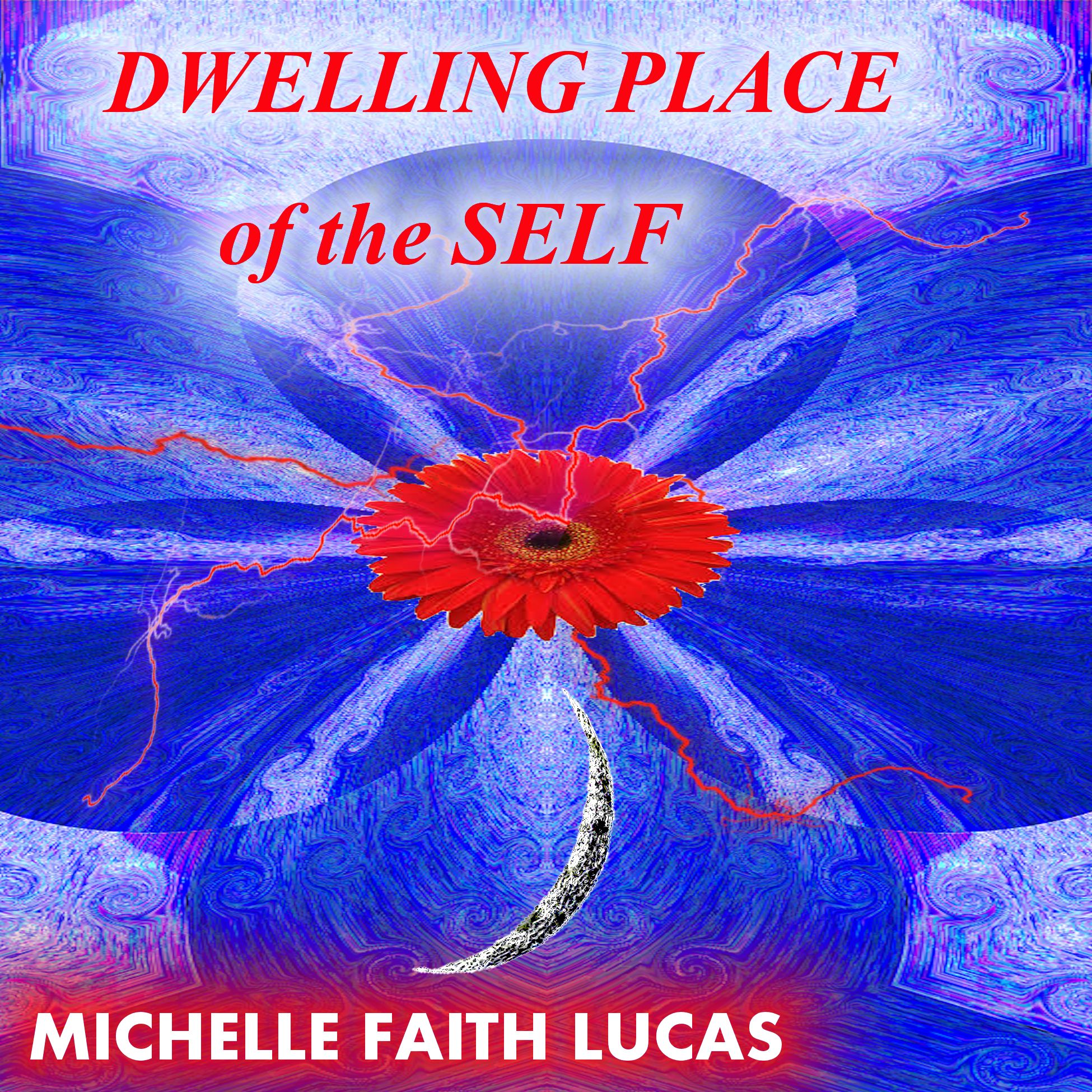 Dwelling Place of the Self